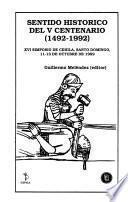 Sentido histórico del V centenario, 1492-1992