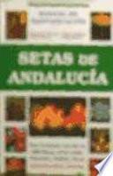 Setas de Andalucía