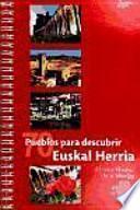 Setenta pueblos para descubrir Euskal Herria