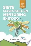 Seven Keys to Successful Mentoring (Spanish for Latin America)