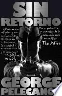 Sin Retorno = The Turnaround