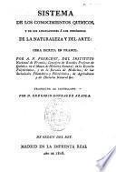 Sistema de los conocimientos químicos y de sus aplicaciones a los fenómenos de la naturaleza y del arte