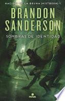 Sombras de Identidad / Shadows of Self