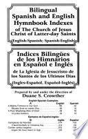 Spanish and English Hymnbook Indexes of the Church of Jesus Christ of Latter-Day Saints