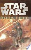 Star Wars: Boba Fett integral