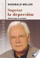 Superar La Depresion/ Escape from Depression