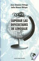 Superar las dificultades de lenguaje