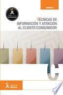 Técnicas de información y atención al cliente/consumidor