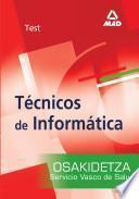 Tecnicos de Informatica Del Servicio Vasco de Salud-osakidetza. Test Ebook