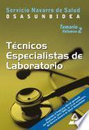 Tecnicos Especialistas de Laboratorio Del Servicio Navarro de Salud. Osasunbidea. Temario.volumen Ii