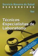 Tecnicos Especialistas de Laboratorio Del Servicio Navarro de Salud. Osasunbidea. Test Ebook