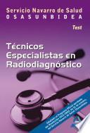 Tecnicos Especialistas de Radiodiagnostico Del Servicio Navarro de Salud. Osasunbidea. Test E-book.