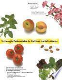 Tecnología postcosecha de cultivos hortofrutícolas