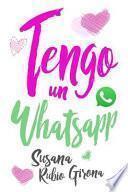 Tengo un Whatsapp / I have a WhatsApp