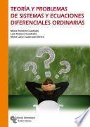 Teoría y problemas de sistemas y ecuaciones diferenciales ordinarias