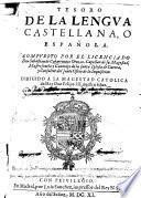 Tesoro de la lengua castellana, o española