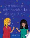 The children who decided to change it all