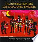 The Invisible Hunters (Los Cazadores Invisibles)