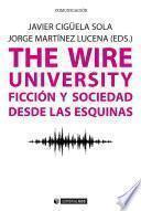 The Wire University