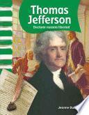 Thomas Jefferson: Declarar nuestra libertad (Declaring Our Freedom)