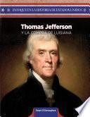 Thomas Jefferson y la compra de Luisiana (Thomas Jefferson and the Louisiana Purchase)