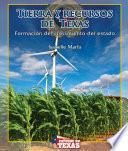 Tierra y recursos de Texas (The Land and Resources of Texas)
