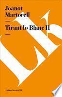 Tirant lo Blanc II