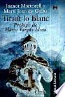 Tirant Lo Blanc/ Tirant the White