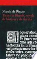 Tirant lo Blanch, novela de historia y de ficción