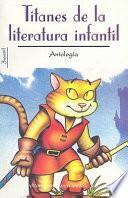 Titanes de la literatura infantil