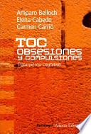 TOC: Obsesiones y compulsiones / TOC: Obsessions and Compulsions