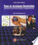 TOMA DE DECISIONES GERENCIALES Métodos Cuantitativos