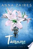 Tómame (La trilogía Atrápame: tercer libro)