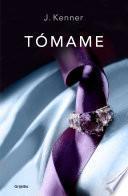 Tómame (Trilogía Stark 4)