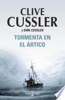 Tormenta en el Ártico (Dirk Pitt 20)