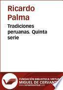Tradiciones peruanas V