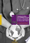 Traducción e interpretación. Lectura y comprensión de textos especializados en Ciencias de la Salud