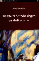 Transferts de technologies en Méditerranée
