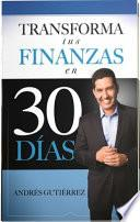Transforma Tus Finanzas en 30 Días