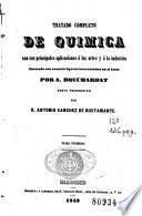 Tratado completo de química con sus principales aplicaciones á las artes y á la industria