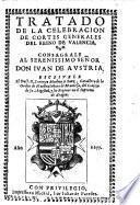 Tratado de la celebracion de cortes generales del reino de Valencia