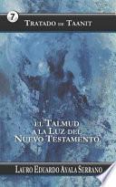 Tratado de Taanit: El Talmud a la Luz del Nuevo Testamento