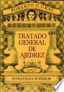 Tratado general de ajedrez. Tomo IV