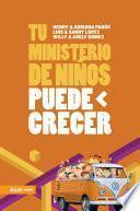Tu ministerio de niños puede crecer