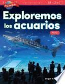 Tu mundo: Exploremos los acuarios: Resta (Your World: Exploring Aquariums: Subtraction)
