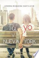Tú, yo y Nueva York