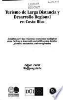 Turismo de larga distancia y desarrollo regional en Costa Rica