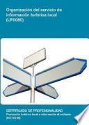 UF0080 - Organización del servicio de información turística local