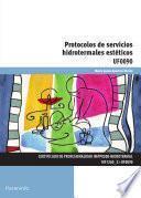 UF0090 - Protocolos de servicios hidrotermales estéticos