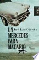 Un Mercedes para Macario